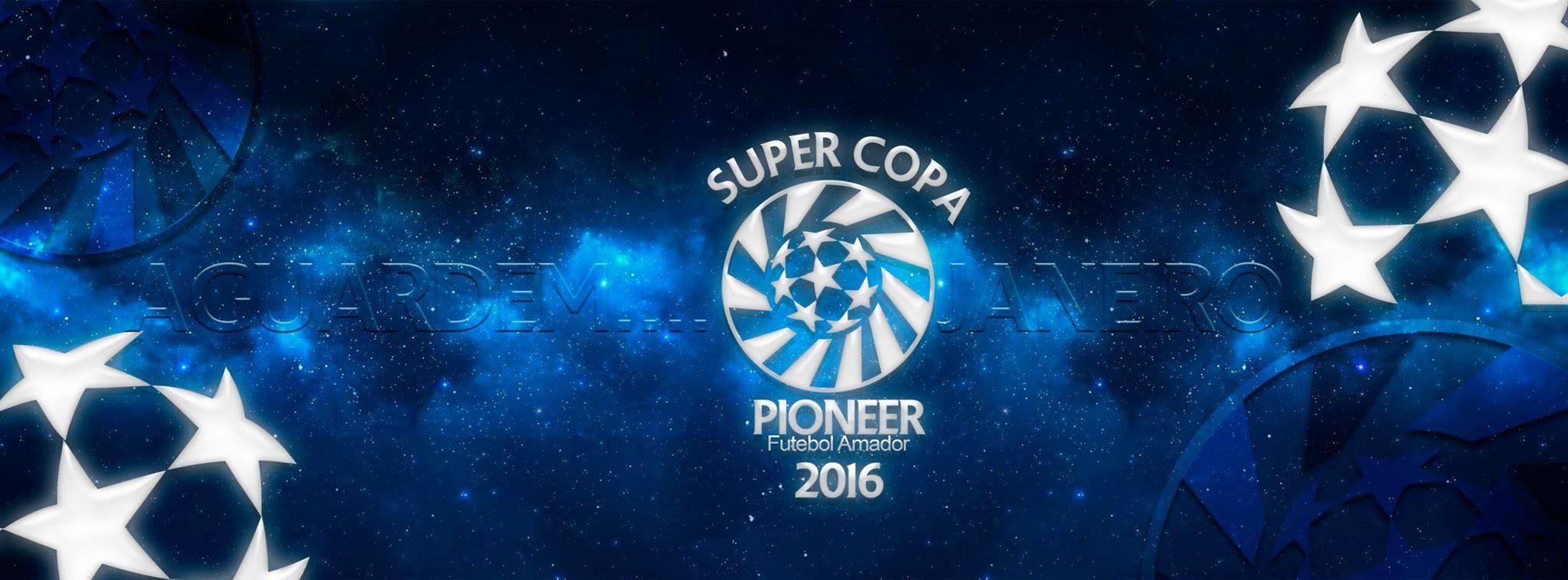Detalhes da Super Copa Pioneer 2016